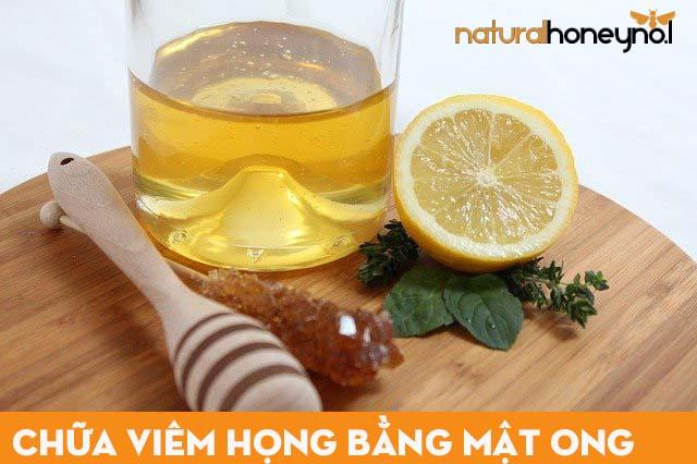 một cách chữa viêm họng hiệu quả bằng mật ong và chanh dễ thực hiện