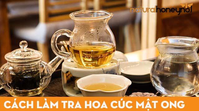 Trà hoa cúc mật ong là một trong các loại trà mật ong ngon